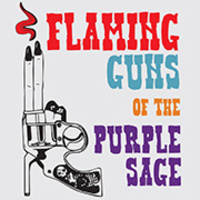 Meramec Theatre Presents Flaming Guns of the Purple Sage