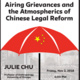 Airing Grievances and the Atmospherics of Chinese Legal Reform with Julia Chu