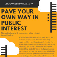 Pave Your Own Way in Public Interest: Tips for finding your dream summer public interest job and funding!