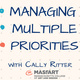 Managing Multiple Priorities