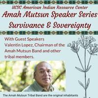 Amah Mutsun Speaker Series: Survivance and Sovereignty