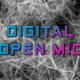 Digital Open Mic