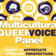Multicultural QueerVoices Panel
