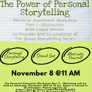 The Power of Personal Storytelling: Personal Statement Workshop (Part I)