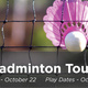 Intramural Badminton Singles Tournament