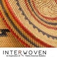 Interwoven: An Exploration of Native American Basketry