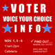 VOTE YOUR CHOICE - VOTER INFORMATION