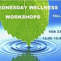 Wednesday Wellness Workshop