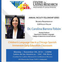 "Research Presentation by Dr. Carolina Barrera-Tobón: ""Children's Language Use in a Chicago Spanish Immersion Early Education Classroom"""