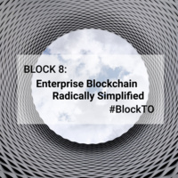 Block 8 :  Enterprise Blockchain Radically Simplified