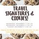 Travel Signatures & Cookies!