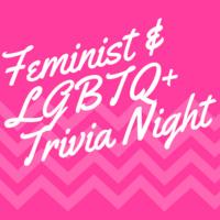 Feminist & LGBTQ+ Trivia Night
