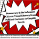 Democracy and the Informed Citizen: Visual Literacy from Political Cartoons to Graphic Novels