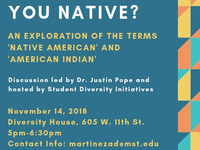 Can I Call You Native? An Exploration of the Terms 'Native American' and 'American Indian'