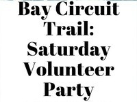 Bay Circuit Trail: Saturday Volunteer Party