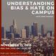 Understanding Bias & Hate on Campus: Hate Crime Training