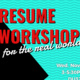 Resume Workshop (for the Real World!)