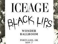 Iceage & Black Lips