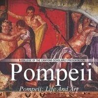 Pompeii: Life and Art