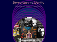 Lente Móvil: Identity vs Stereotypes