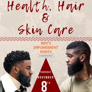 Men's Empowerment Month: Health, Hair & Skin Care
