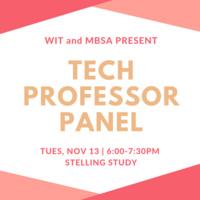 WIT & MBSA: Tech Professor Panel