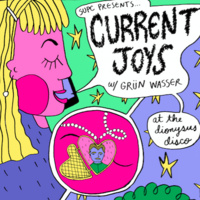 SUPC Presents: Current Joys with Grün Wasser