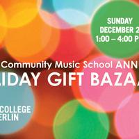 Annual Community Music School Holiday Gift Bazaar