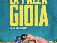 Three Nights at the Movies: La Pazza Gioia