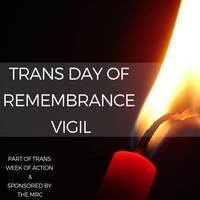 Trans Day of Remembrance Vigil