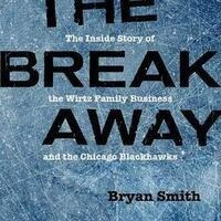 Book Signing for Bryan Smith's The Breakaway - The Inside Story of the Wirtz Family Business and the Chicago Blackhawks