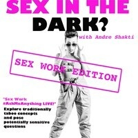 Sex in the Dark: Sex Work Edition