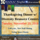 OHANA! Presents Thanksgiving Dinner with Diversity Resource Centers