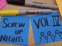 Screw Up Nights VOL IV: dis- organization