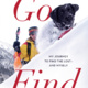 Meet the author of Go Find a memoir by  Marquette Native and adventurer Susan Purvis
