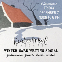 REAL MAIL FRIDAYS: Winter Card Writing Social