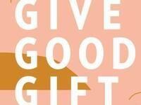 Give Good Gift