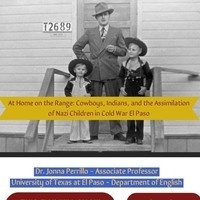 At Home on the Range: Cowboy Culture, Indians, and the Assimilation of Nazi Children in the Cold War Borderlands