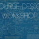 Course Design Workshop for Face-to-Face Courses