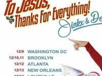 To Jesus, Thanks For Everything! Jinkx & DeLa
