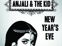 New Year's Eve w/ Anjali & The Kid