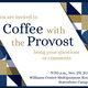 Coffee with the Provost