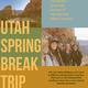 Utah Spring Break Trip: Information Session