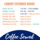 University Library - Extended Hours!