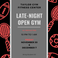 Taylor Gym Open Late | Athletics