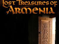 Lost Treasures of Armenia