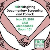 FRieNdsgiving Food Waste Potluck & Documentary Screening