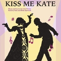 Spring Musical: Kiss Me, Kate