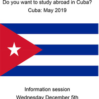 Information Session - Study Abroad Opportunity to Cuba - Maymester 2019
