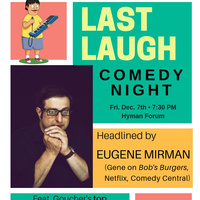 Last Laugh w/ Eugene Mirman